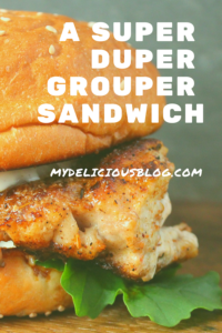 Super Grouper Sandwich