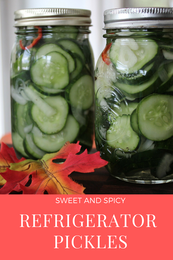 Spicy and Sweet Refrigerator Pickles