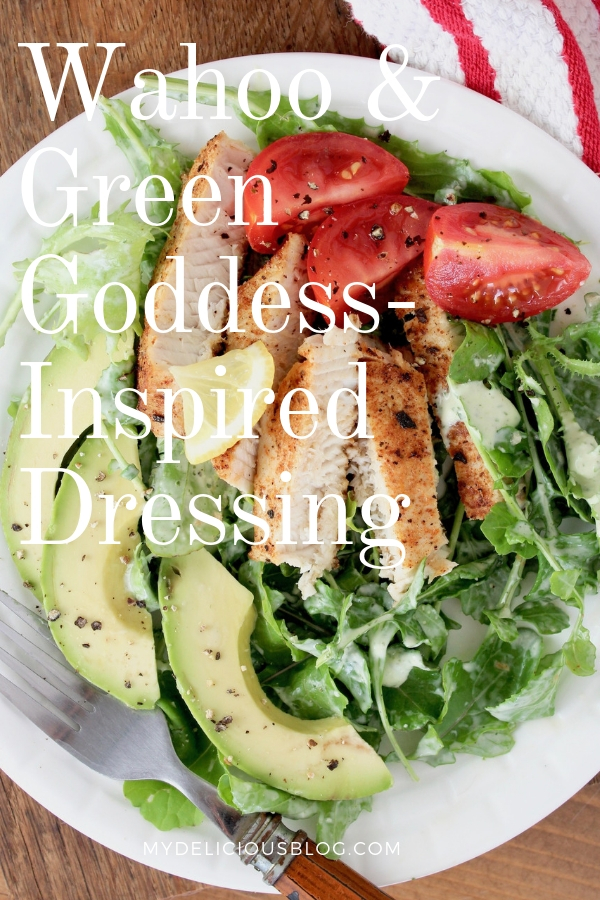 Pinterest Wahoo and green goddess